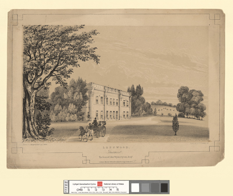 Leeswood, Flintshire. The Seat of John Wynn Eyton, Esqr