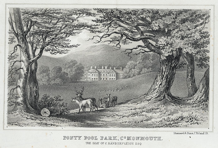 Ponty Pool park, co. Monmouth. The Seat of C. Hanbury-Leigh Esq