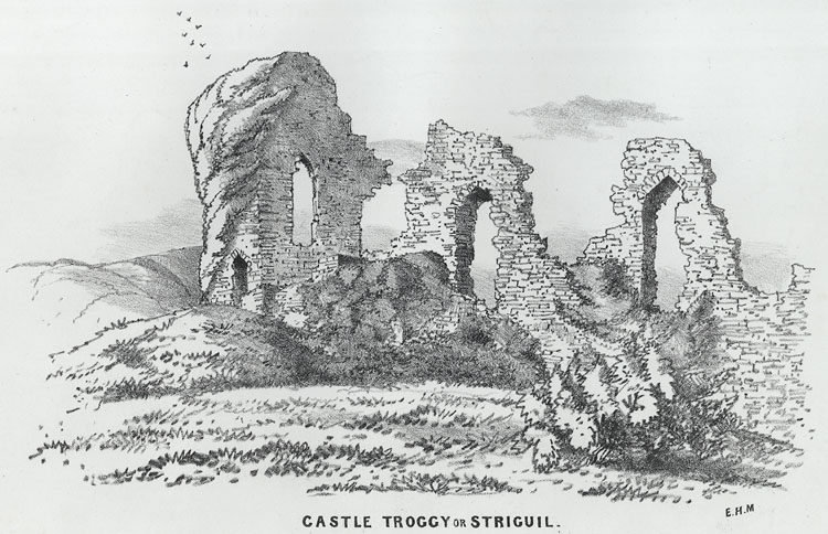 Castle Troggy or Striguil