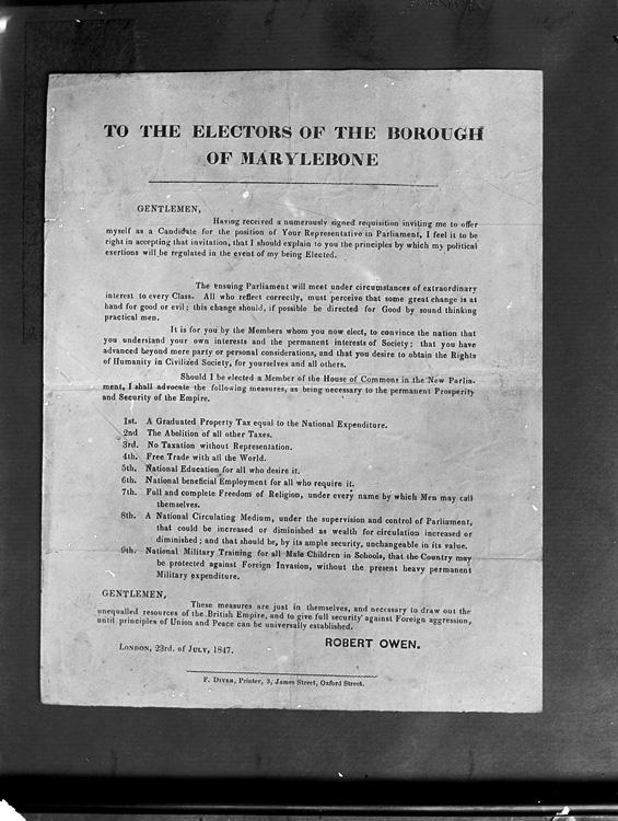 [Robert Owen election poster, July 1847, Marylebone, London]